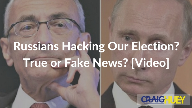 Russians Hacking Our Election? True or Fake News? [Video]