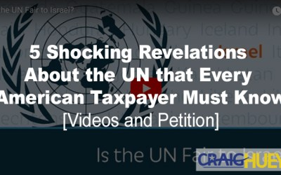 5 Shocking Revelations About the UN that Every American Taxpayer Must Know [videos and petition]