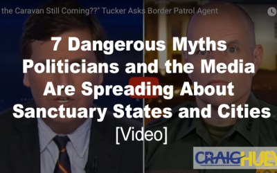 7 Dangerous Myths Politicians and the Media Are Spreading About Sanctuary States and Cities [Videos]