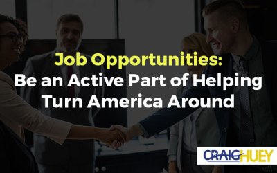 Job Opportunities: Be an Active Part of Helping Turn America Around