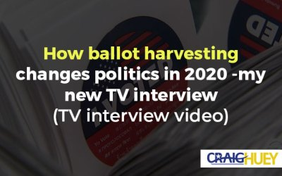 How ballot harvesting changes politics in 2020 -my new TV interview (TV interview video)