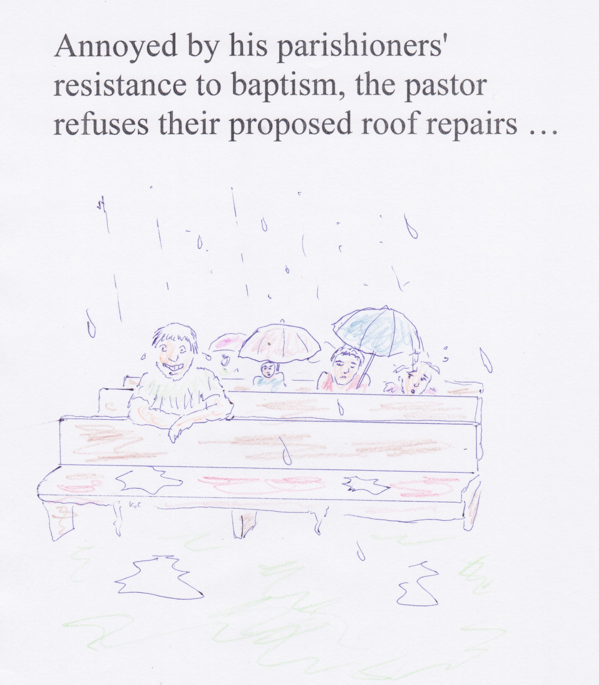 hight resolution of leaky roof baptism