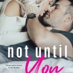 Not Until You: Cover Reveal!