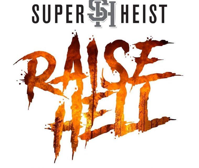 Superheist Raise Hell Tour