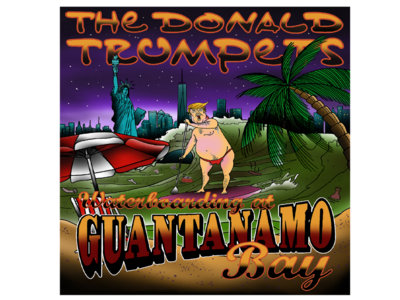 "Crannk Reviews The Donald Trumpets EP""Waterboarding At Guantanamo"""