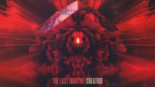 "Crannk reviews The Last Martyr -debut Ep""Creatrix"""