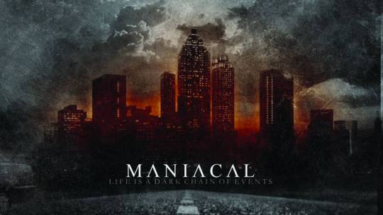 "Crannk Reviews Maniacal ""Life Is A Dark Chain Of Events"""