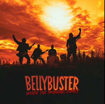 Review: Bellybuster – When the morning comes