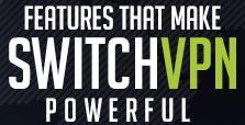 switchvpn features