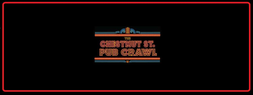 The 8th Annual Chestnut Street Pub Crawl
