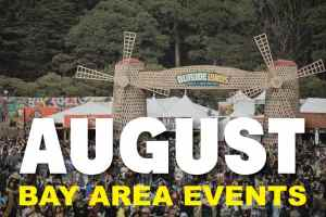 August Events in San Francisco Bay Area