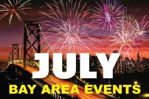 Best Bay Area Events in July