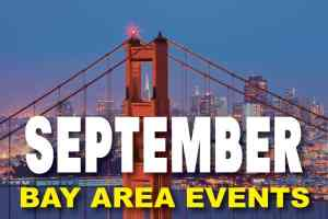 Events in the Bay Area for September 2021