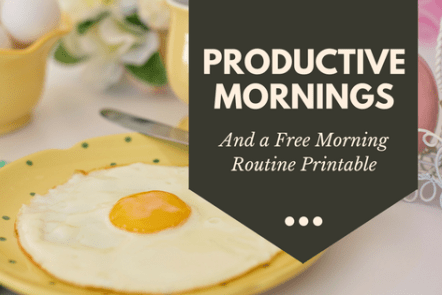 Create a productive morning