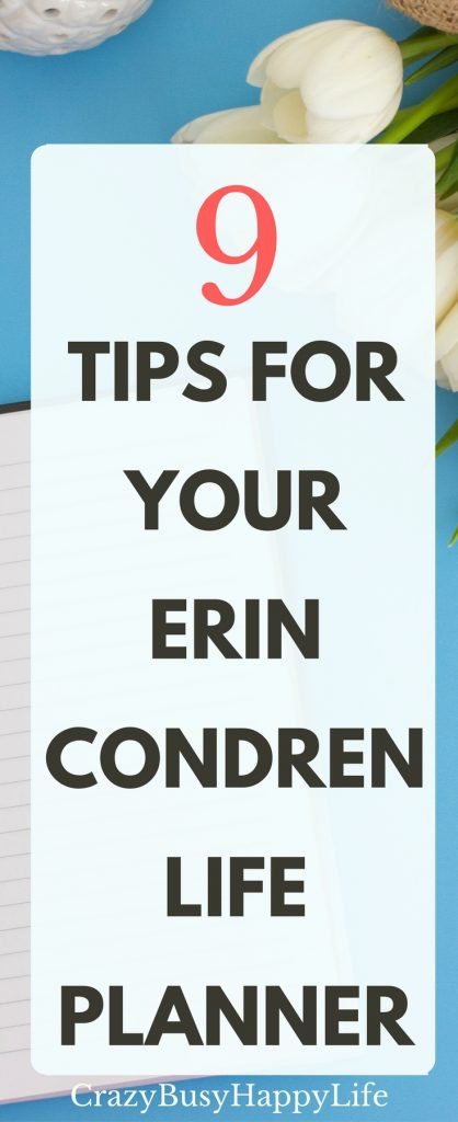 Here are 9 great tips for using your Erin Condren Life Planner. How to use it, how to lay it how, planner decorations and stickers, cool ideas, and organizing. Click through to read more or pin now and read later.