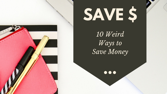 10 Weird Ways to Save Money and Increase Your Savings
