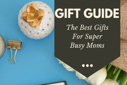 The best gift giving guide for the busy mom in your life. Stressed out moms need gifts they need and can aprreciate. Click through to see the top gifts for busy moms.
