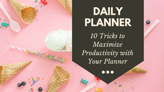 Maximize productivity with your day planner