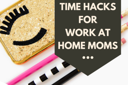 Time management tips for work at home moms to be more productive