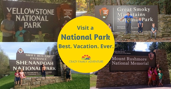 National Parks - Crazy Family Adventure