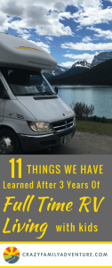 RV Living with kids! It is always interesting to look back over the past years to see what we have learned after choosing to live an unconventional Full Time RV Living lifestyle.