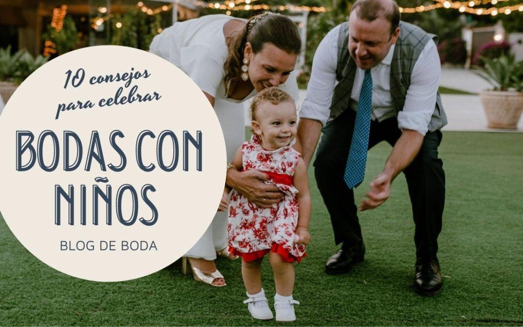 10 Consejos para celebrar tu boda con niños