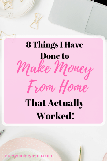 8 Things I Have Actually Done to Make Money