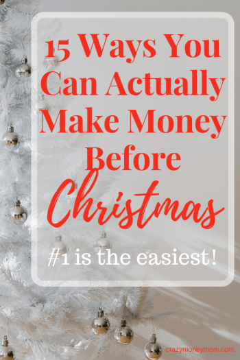 15 Easy Ways to Make Money Before Christmas
