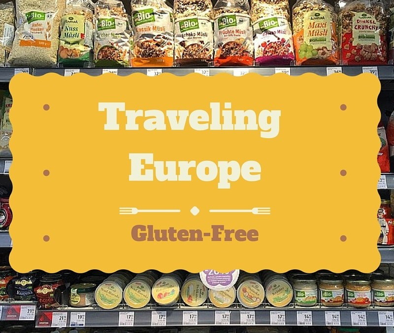 8 Helpful Tips for Traveling Europe with a Gluten Allergy
