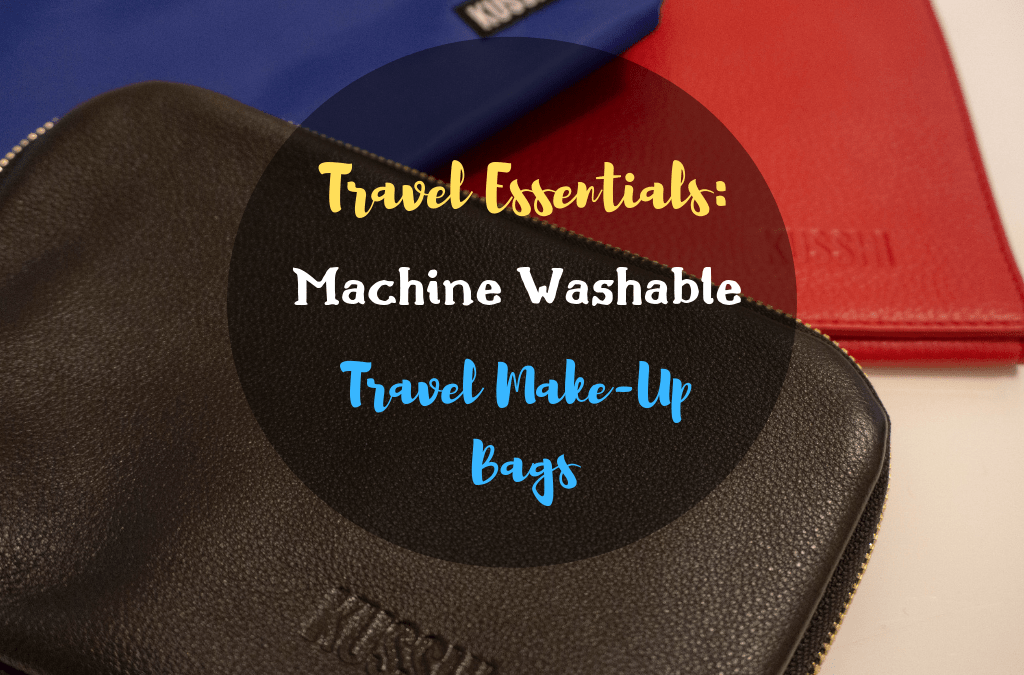 Machine-Washable Makeup Travel Bag: The Last One You'll Ever Need
