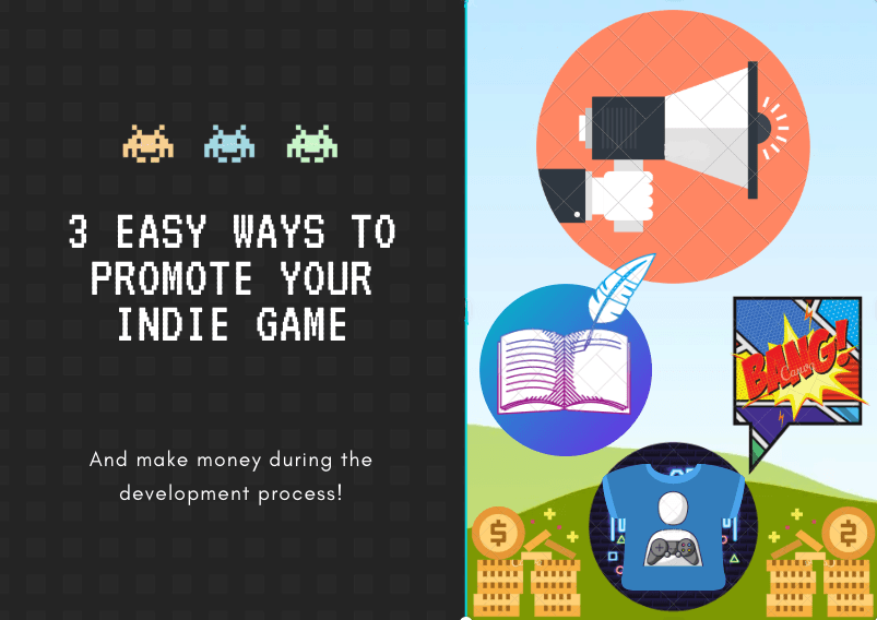 3 Easy Ways To Promote Your Indie Game