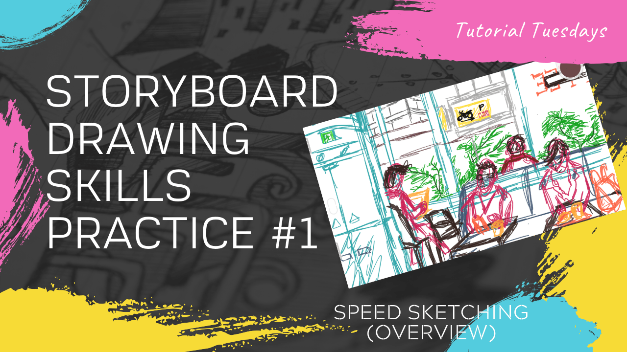 How to Draw Storyboards For Beginners #1 – (Messy) Speed Sketching Challenge