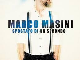 Spostato di un secondo – Marco Masini