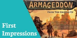 First Impressions Armageddon