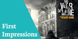 First Impressions This War Of Mine