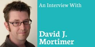 Interviews David Mortimer
