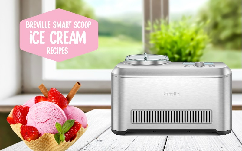 Breville Ice Cream Maker Recipes