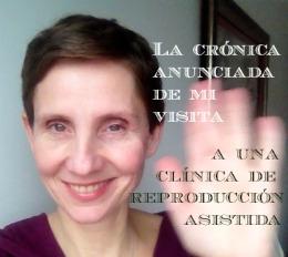 MI visita a uan clínica de reproducción asistida