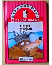 il-lupo-imperiale-luigi-compagnone-1992-giunti-lisciani-l-252451882028-250x217-1