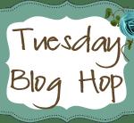 Tuesday Blog Hop