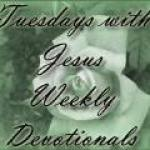 Tuesdays With Jesus