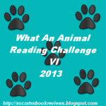 2013 What An Animal Reading Challenge VI