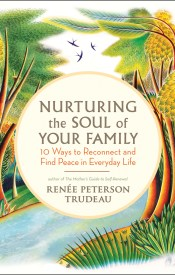 Nurturing The Soul Of Your Family