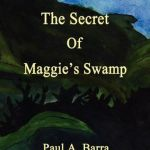 The Secret of Maggie's Swamp