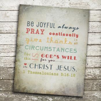 Bible Verse - Be Joyful - 1 Thess