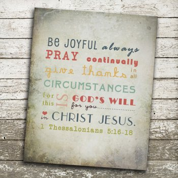 Bible Verse - Be Joyful - 1 Thess