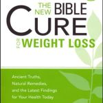 he New Bible Cure For Weight Loss