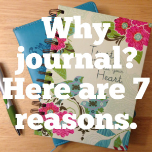 Why Journal - 7 Reasons
