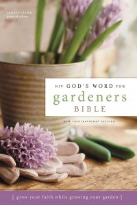 NIV God's Word For Gardeners Bible