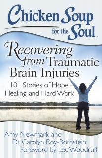 Chicken Soup For The Soul - Recovering From Traumatic Brain Injuries